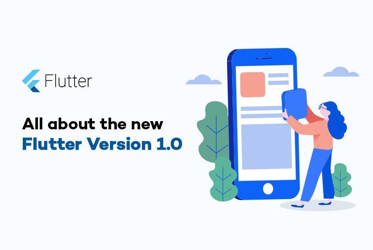 All about the new Flutter Version 1 0 - Appening