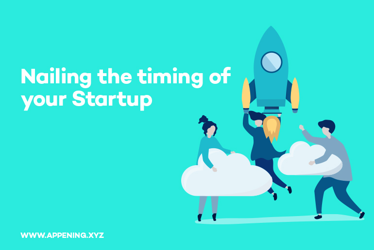 Nailing-the-timing-of-your-Startup